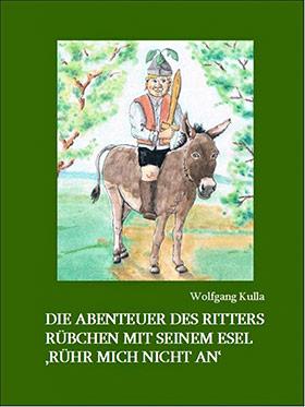 Die spannenden Abenteuer des Ritter Rübchen
